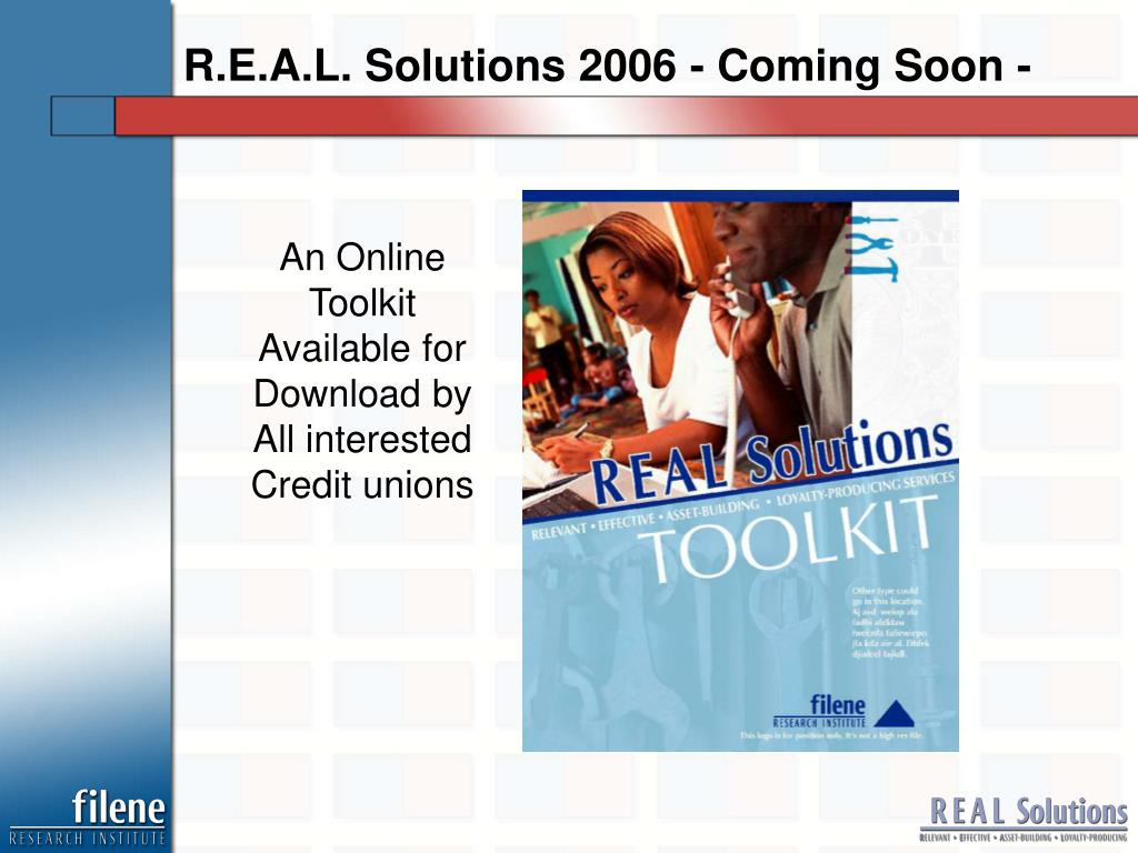 R.E.A.L. Solutions 2006 - Coming Soon -