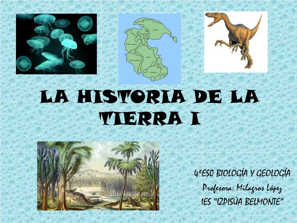 LA HISTORIA DE LA TIERRA I