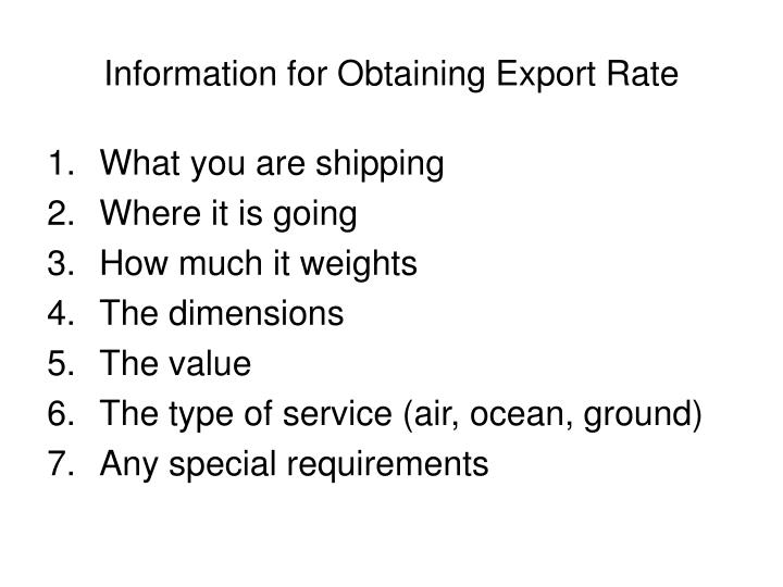 Information for Obtaining Export Rate