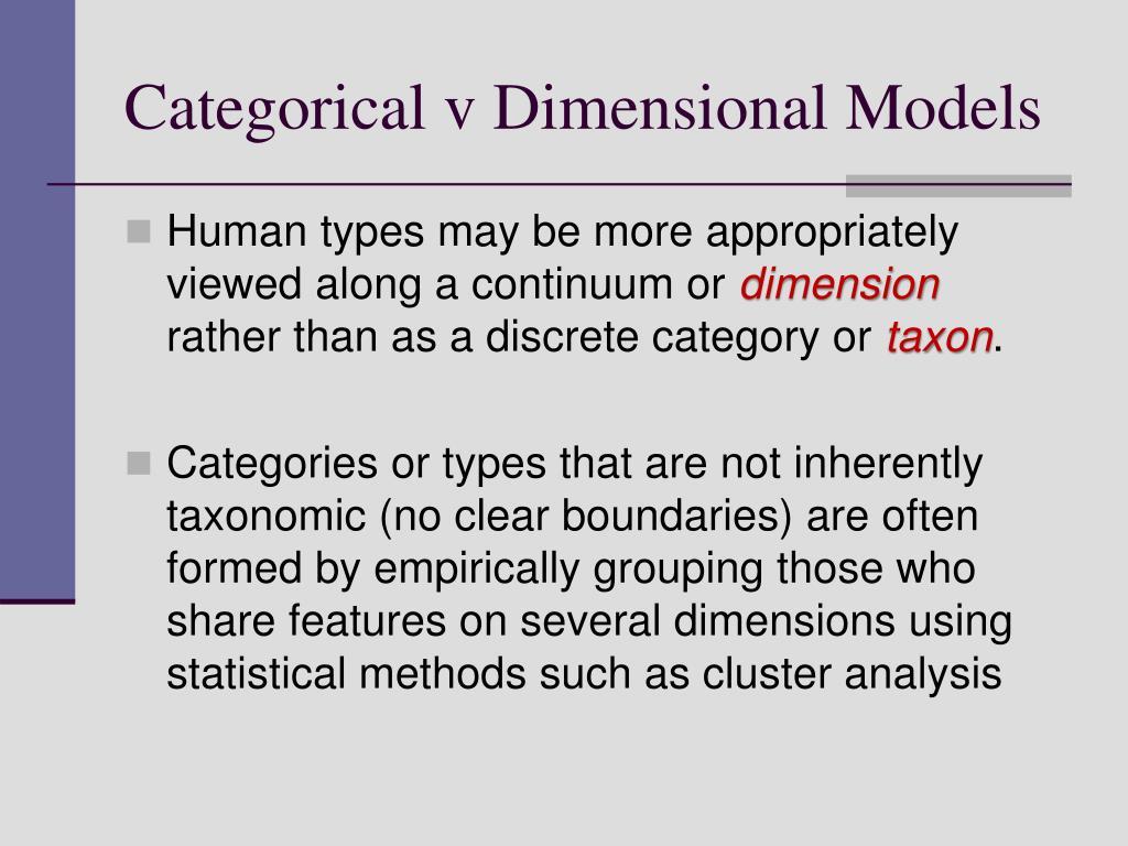 Categorical v Dimensional Models