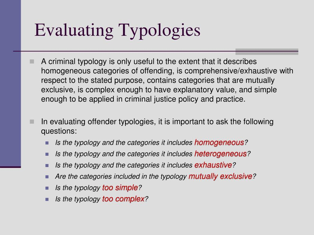 Evaluating Typologies