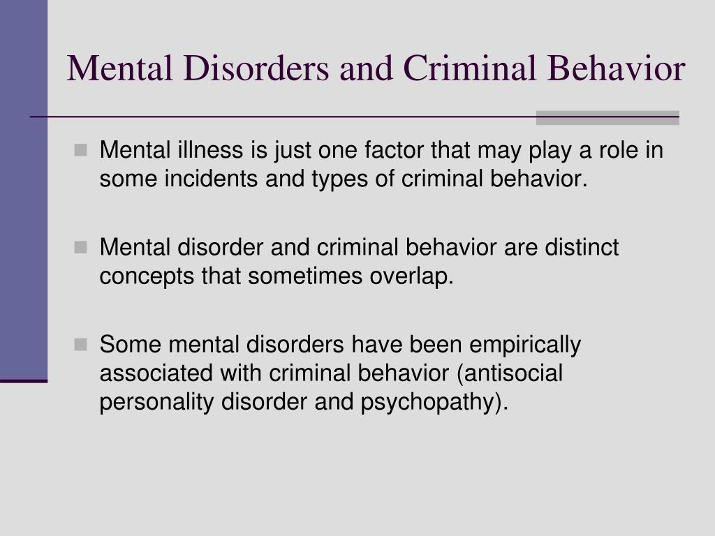 Mental Disorders and Criminal Behavior