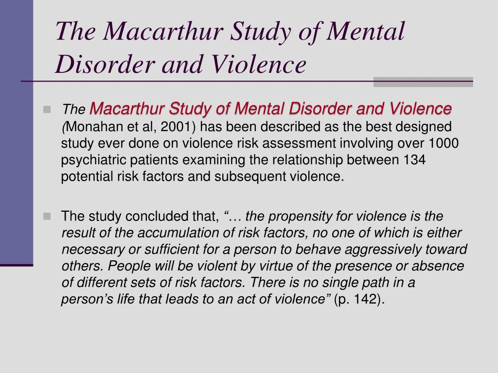 The Macarthur Study of Mental Disorder and Violence