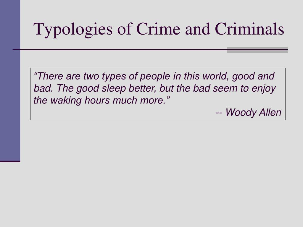 Typologies of Crime and Criminals
