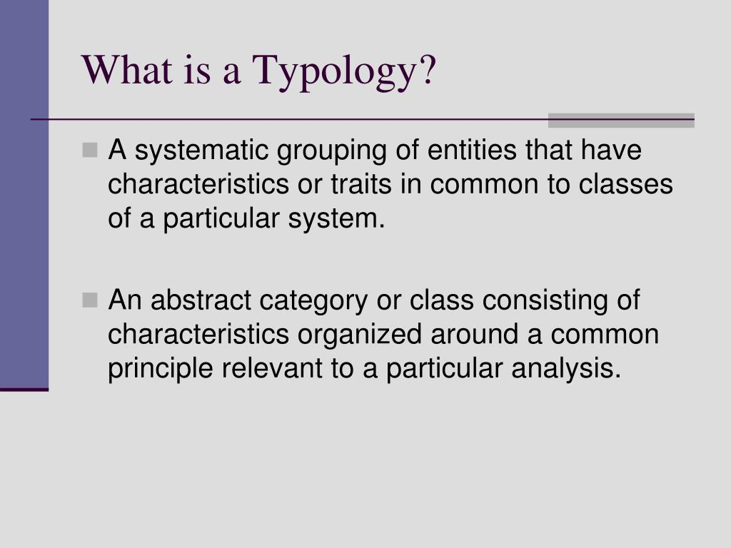 What is a Typology?