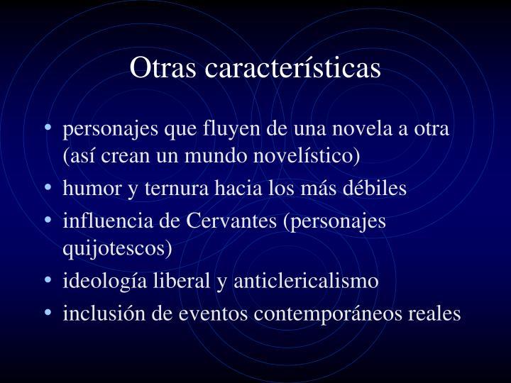 Otras características