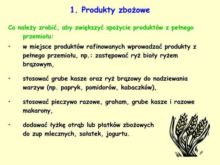 1. Produkty zbożowe