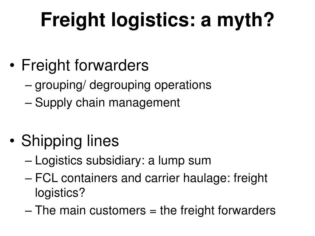 Freight logistics: a myth?