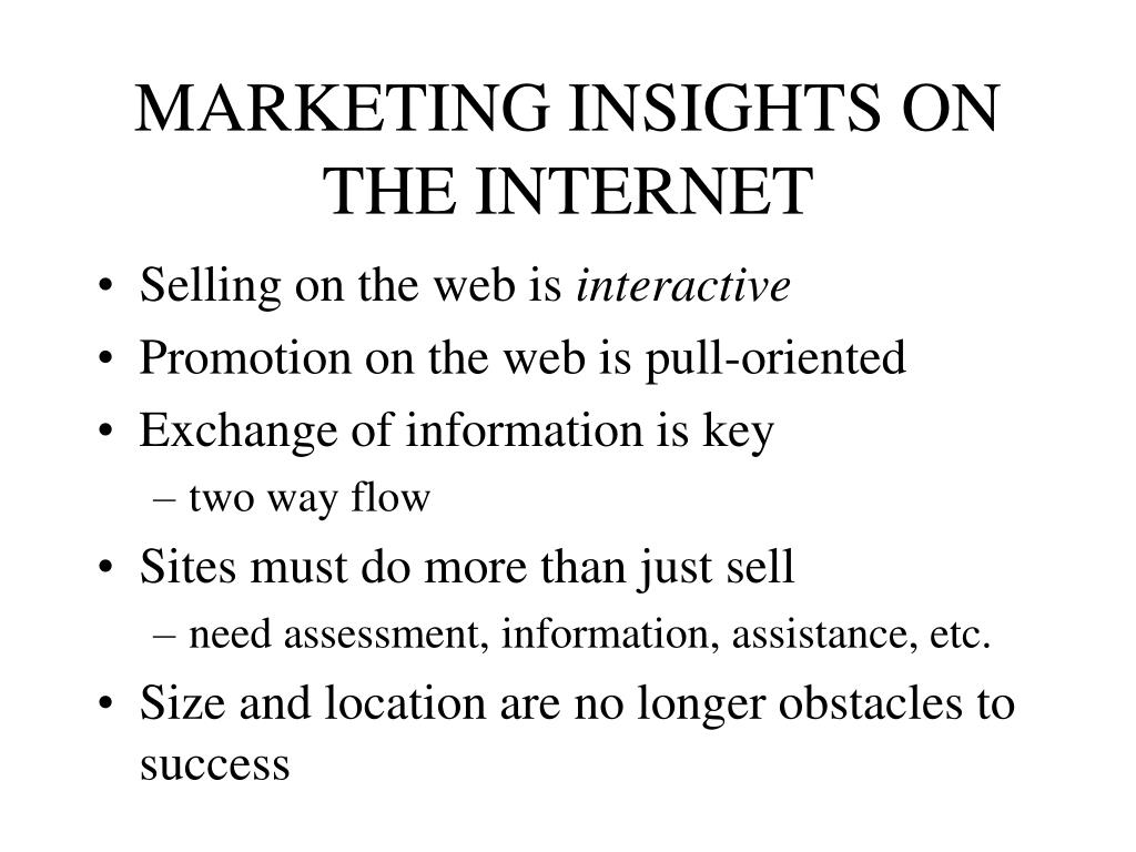 MARKETING INSIGHTS ON THE INTERNET