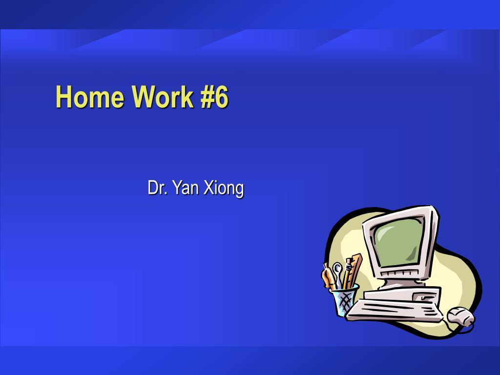 Home Work #6