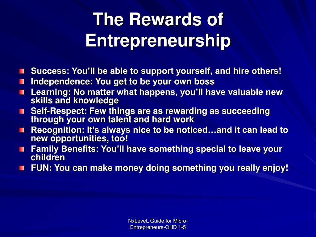The Rewards of Entrepreneurship
