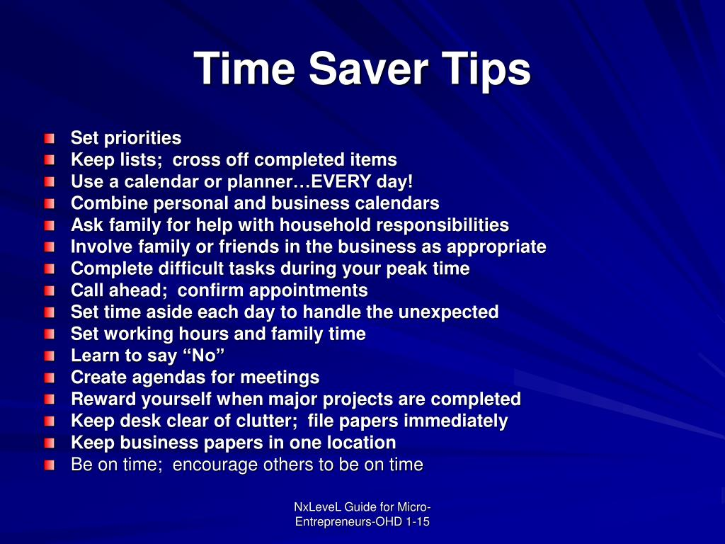 Time Saver Tips