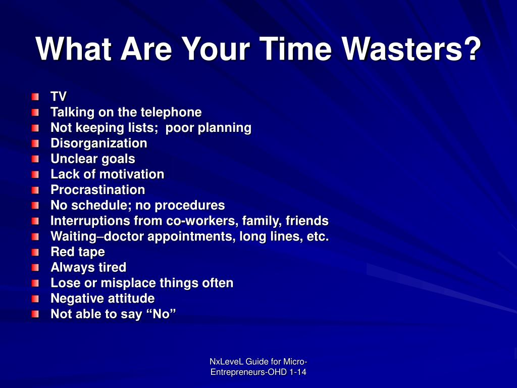 What Are Your Time Wasters?