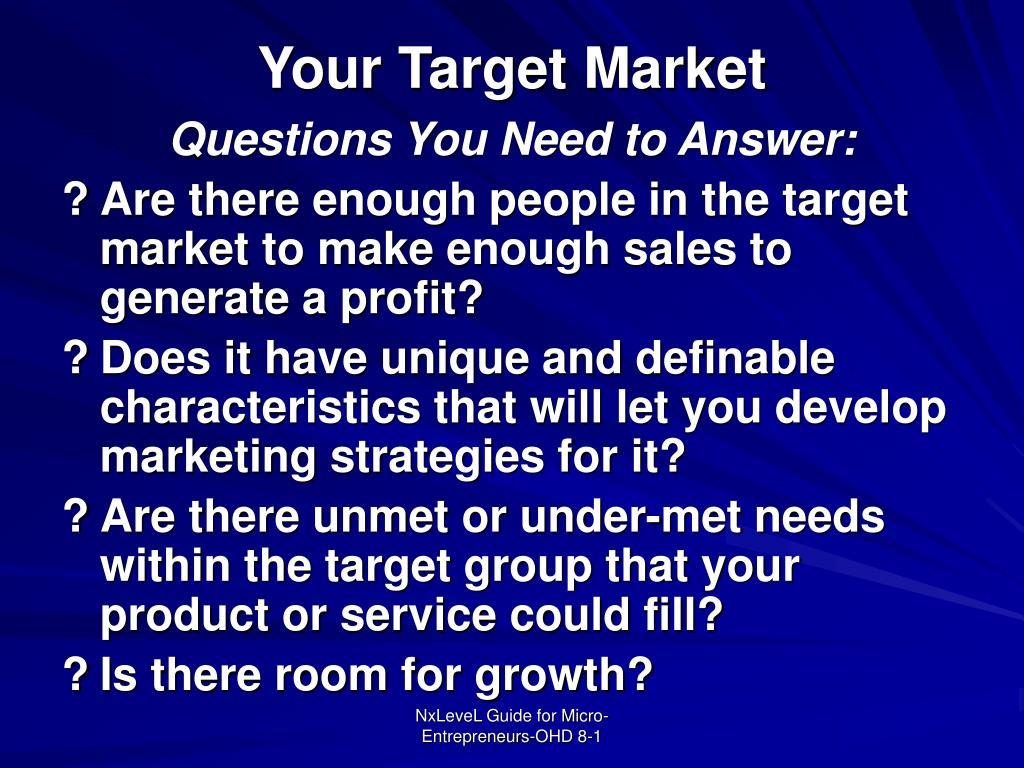 Your Target Market