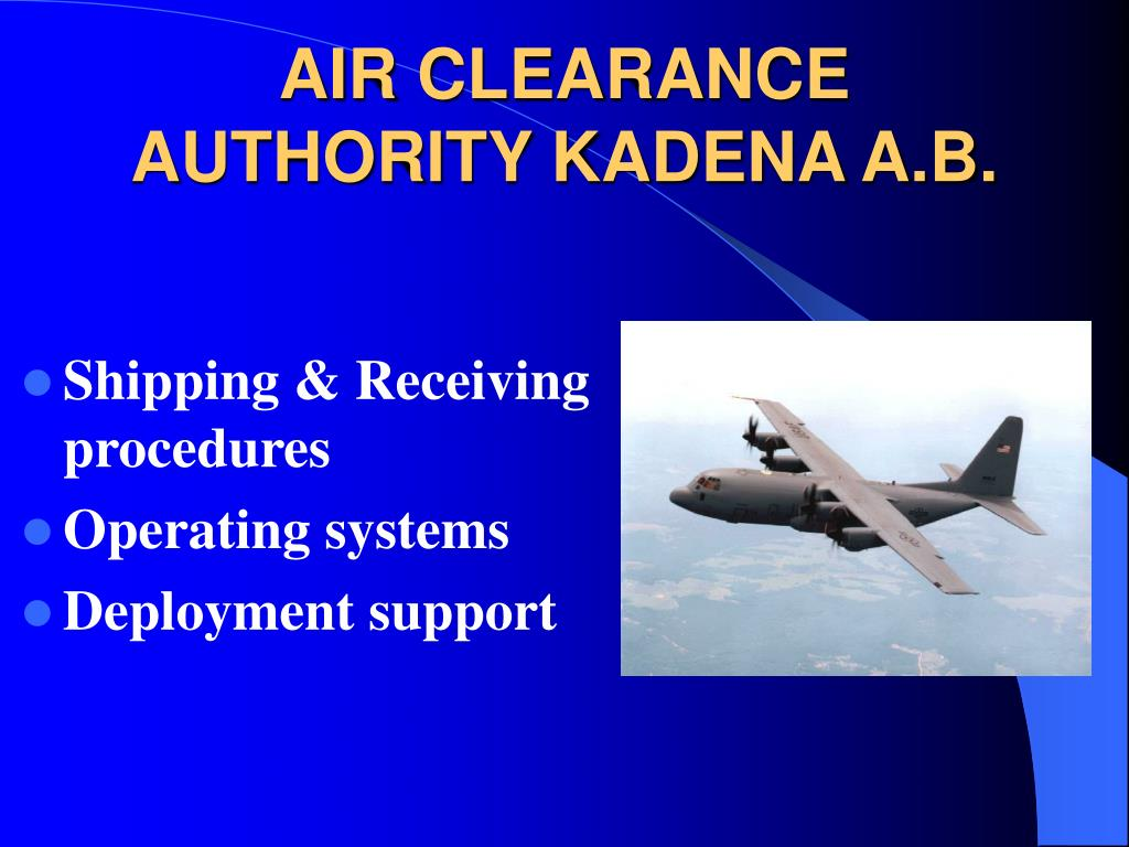 AIR CLEARANCE AUTHORITY KADENA A.B.