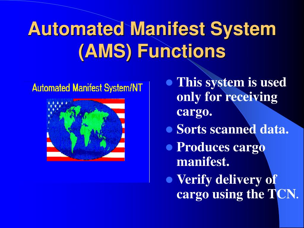 Automated Manifest System (AMS) Functions