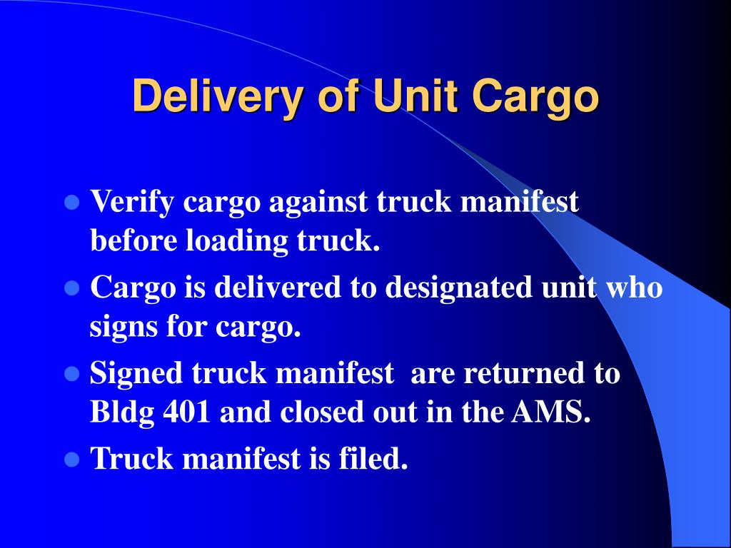 Delivery of Unit Cargo
