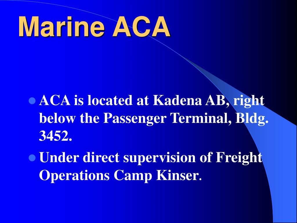 Marine ACA