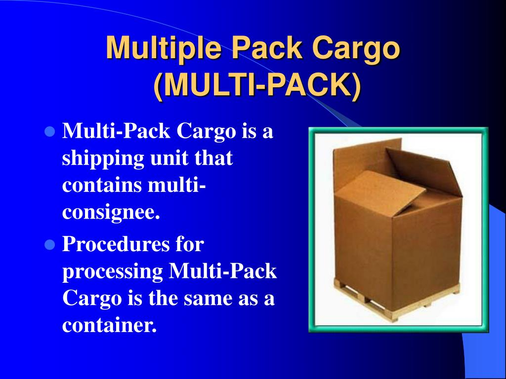 Multiple Pack Cargo