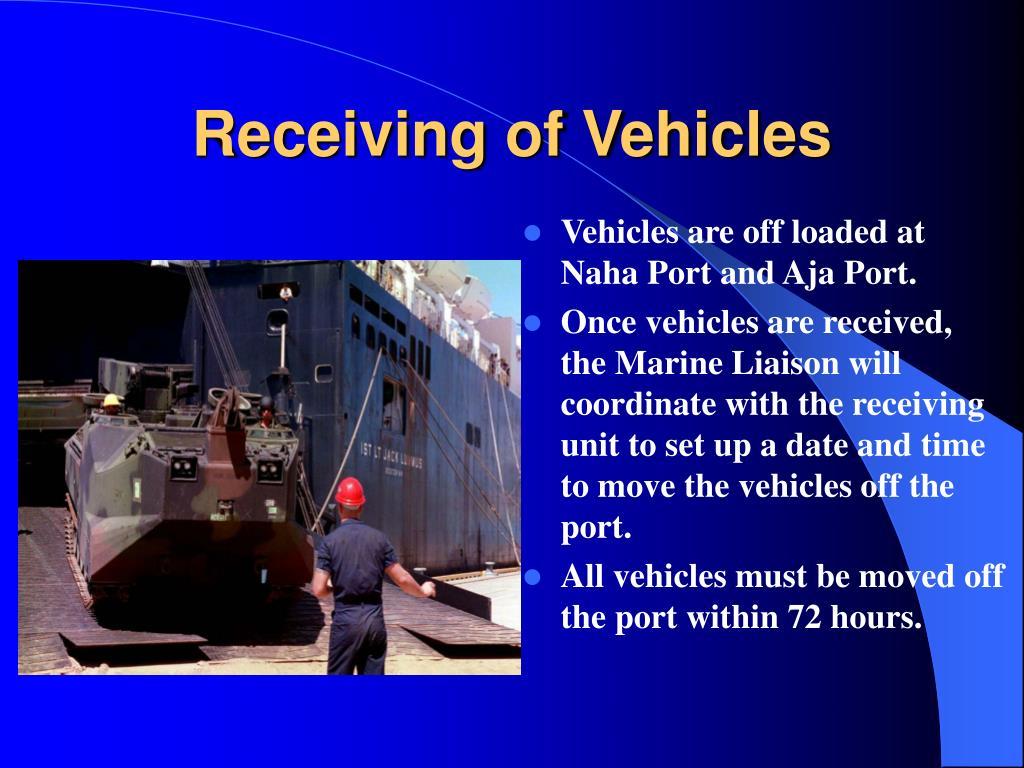 Receiving of Vehicles