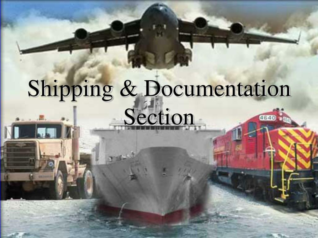 Shipping & Documentation Section