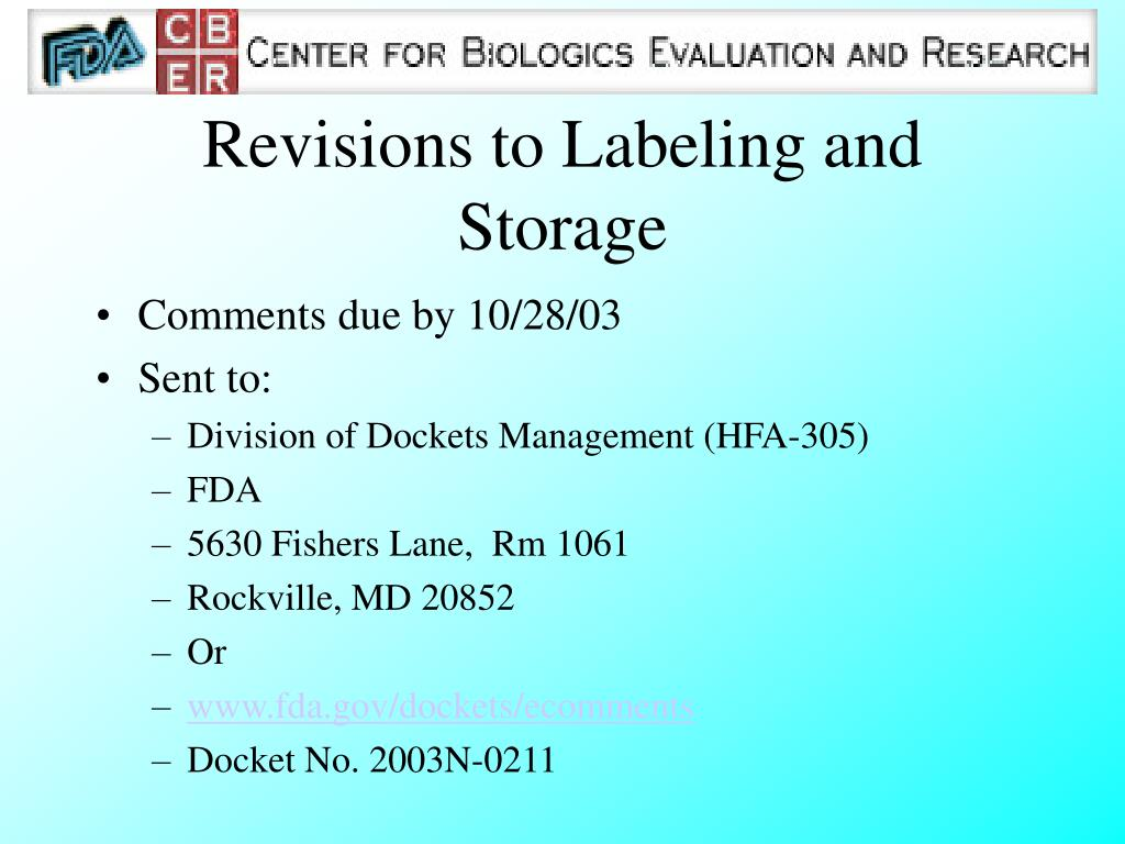 Revisions to Labeling and Storage