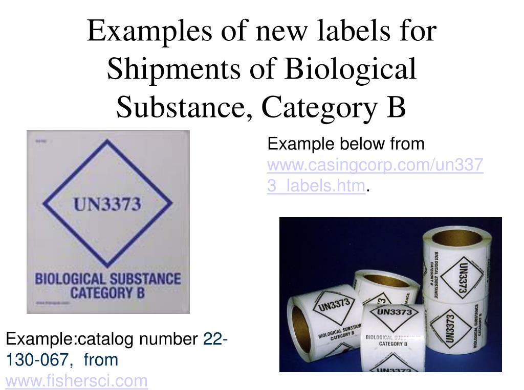 Examples of new labels for Shipments of Biological Substance, Category B