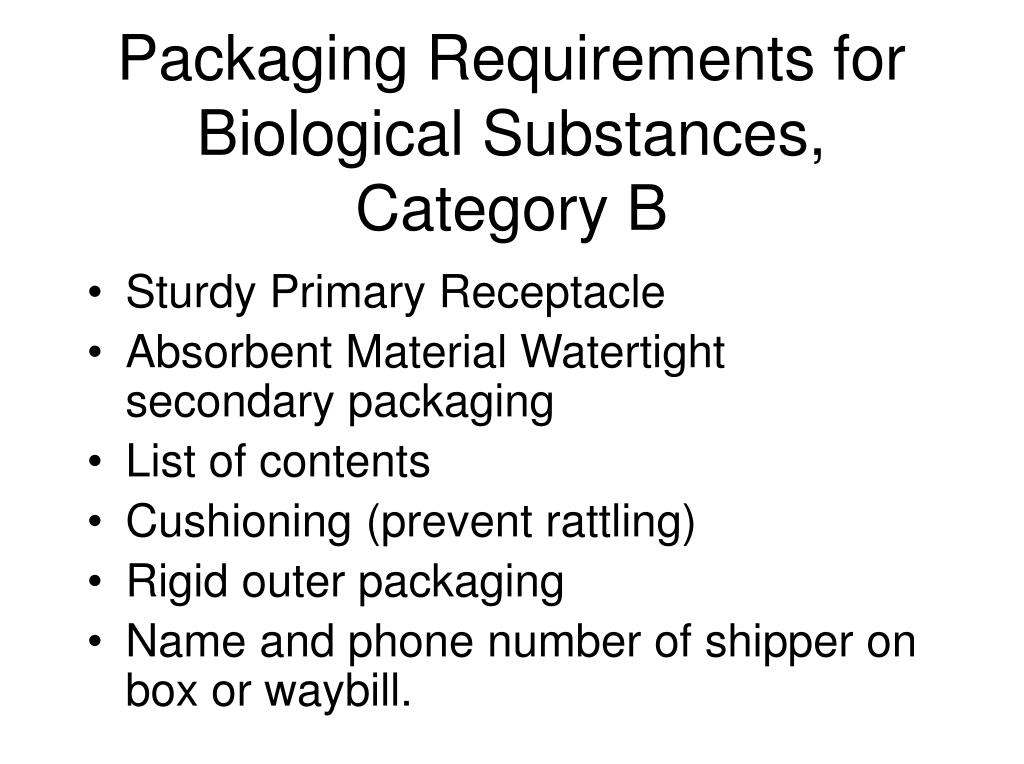 Packaging Requirements for Biological Substances, Category B