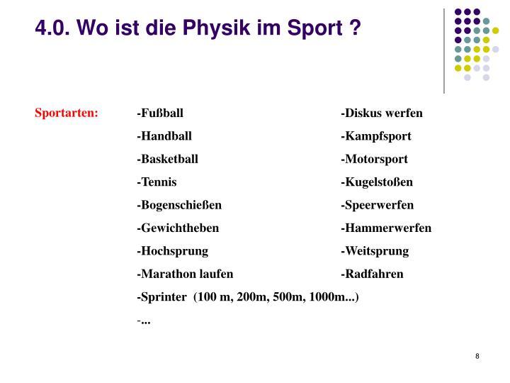 4.0. Wo ist die Physik im Sport ?