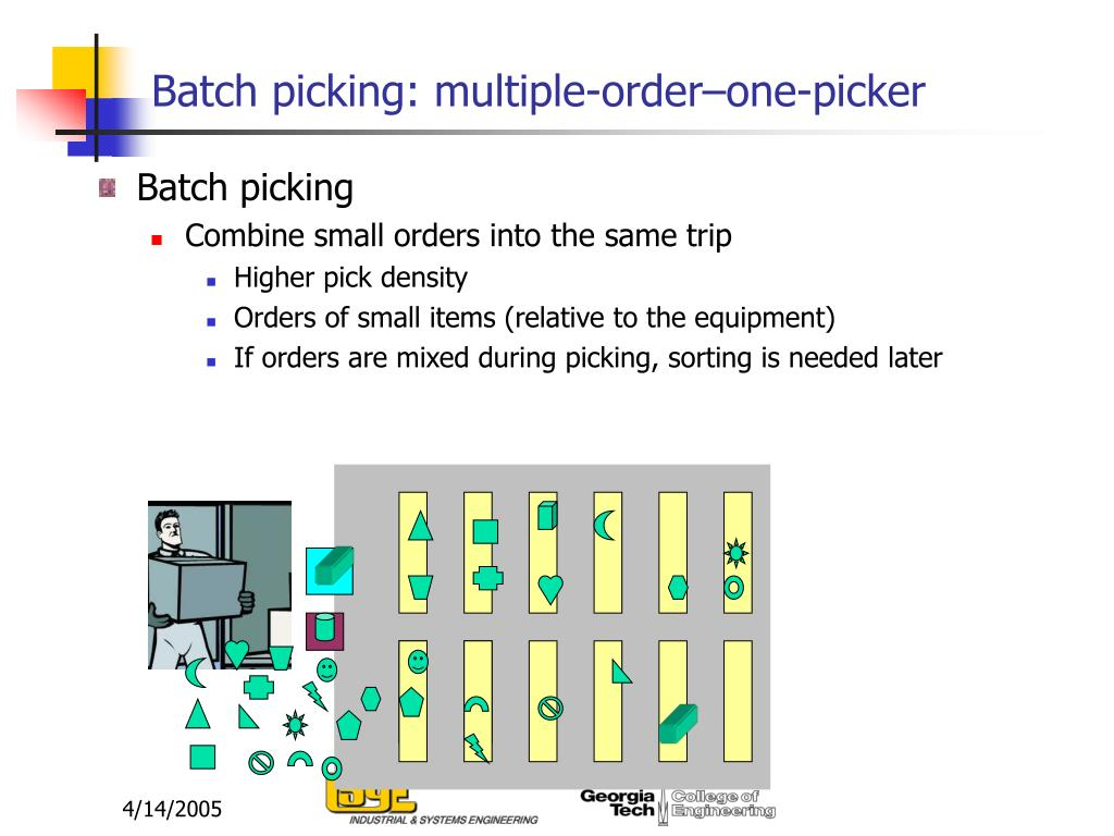 Batch picking: multiple-order–one-picker