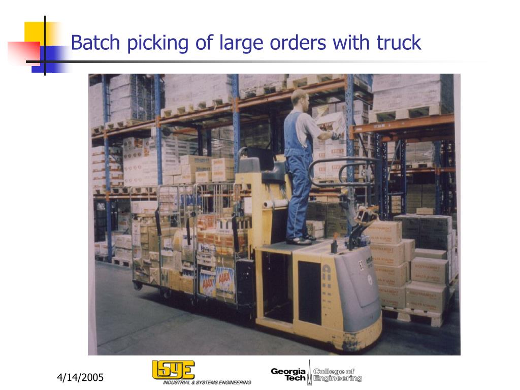 Batch picking of large orders with truck