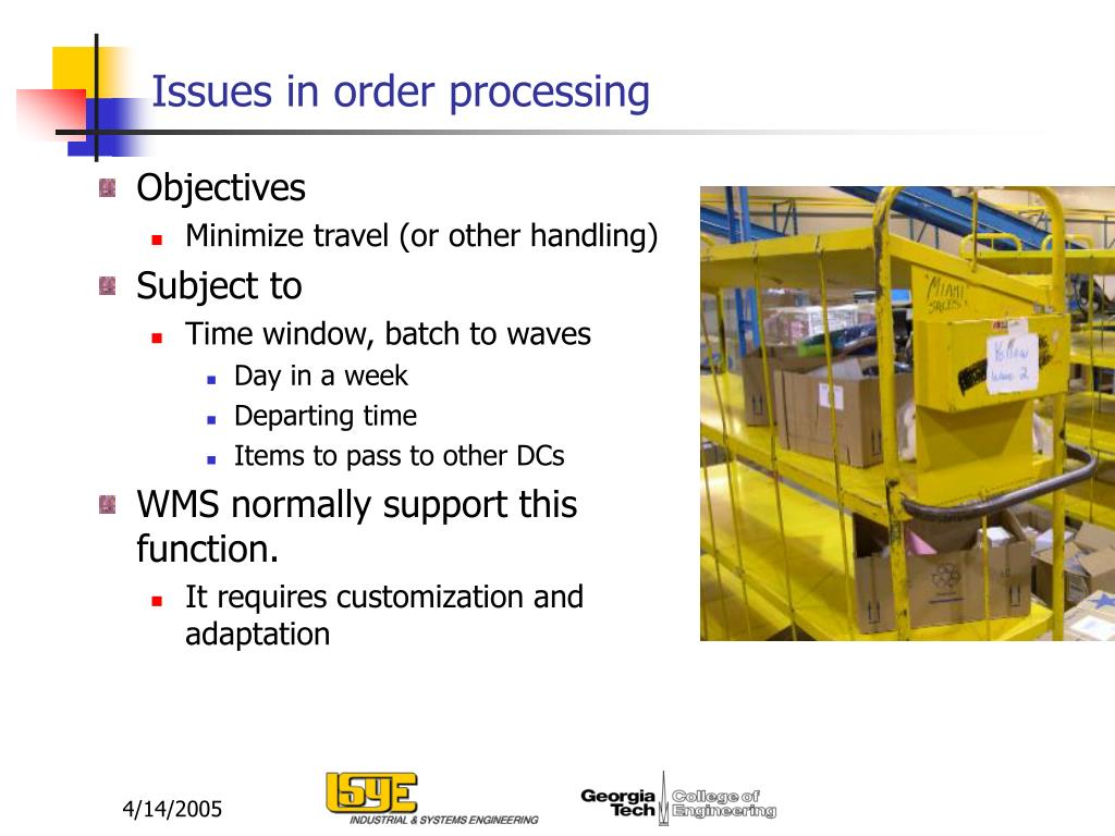 Issues in order processing