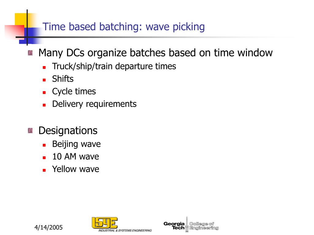 Time based batching: wave picking