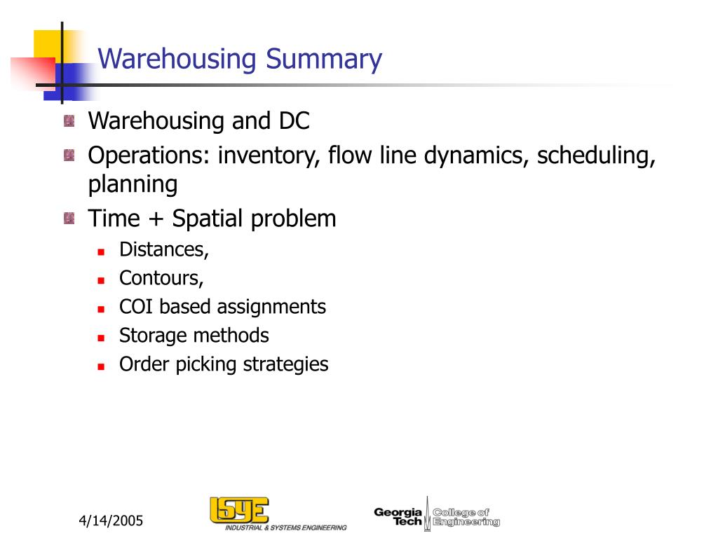 Warehousing Summary