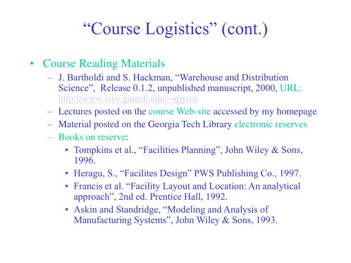 Course logistics cont