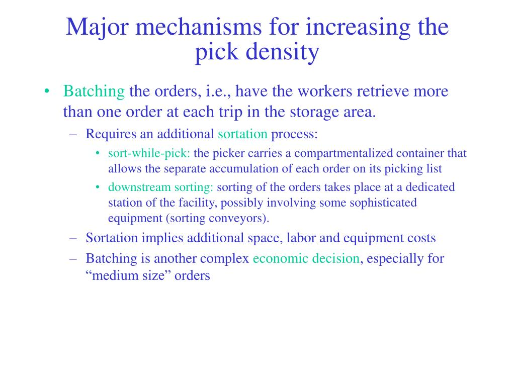 Major mechanisms for increasing the pick density