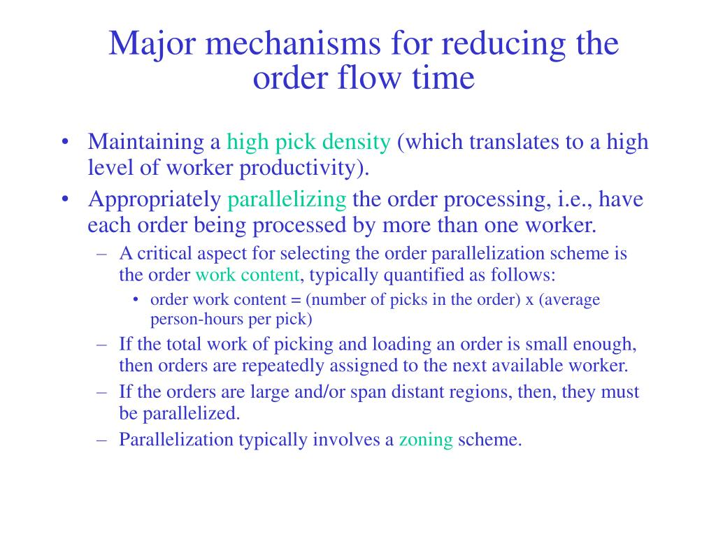 Major mechanisms for reducing the order flow time