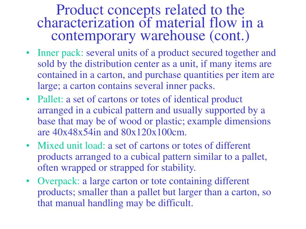 Product concepts related to the characterization of material flow in a contemporary warehouse (cont.)