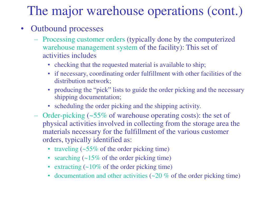 The major warehouse operations (cont.)