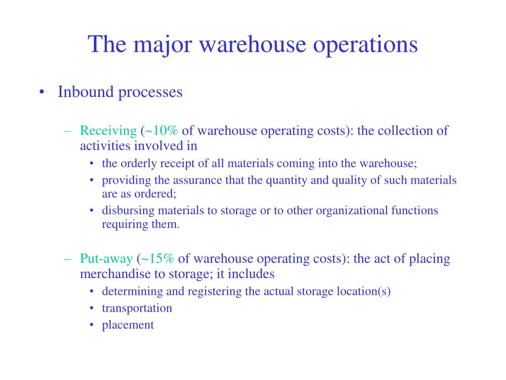 The major warehouse operations