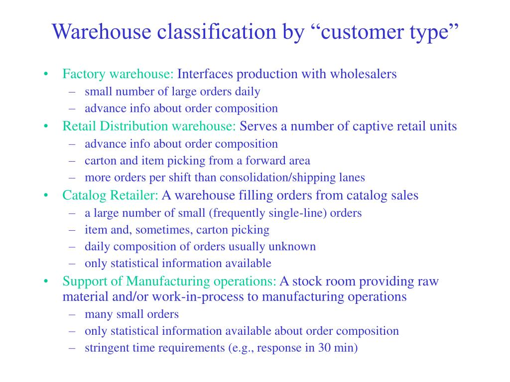 "Warehouse classification by ""customer type"""