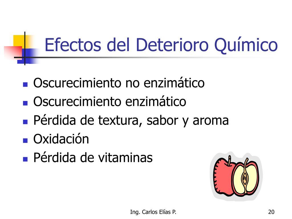 Efectos del Deterioro Químico