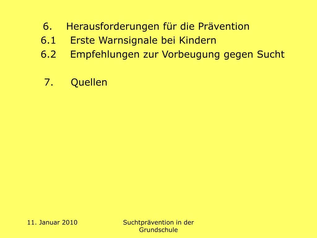 6.    Herausforderungen für die Prävention