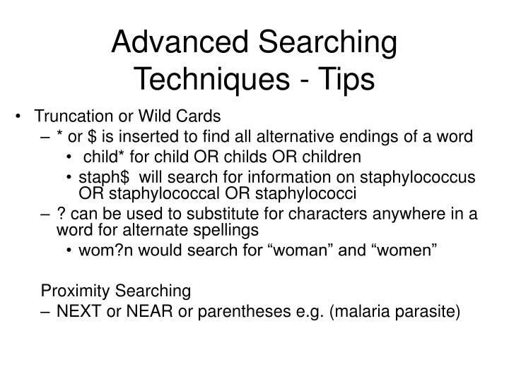 Advanced Searching Techniques - Tips