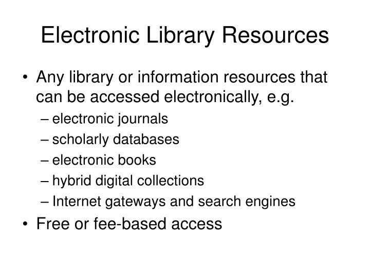 Electronic Library Resources