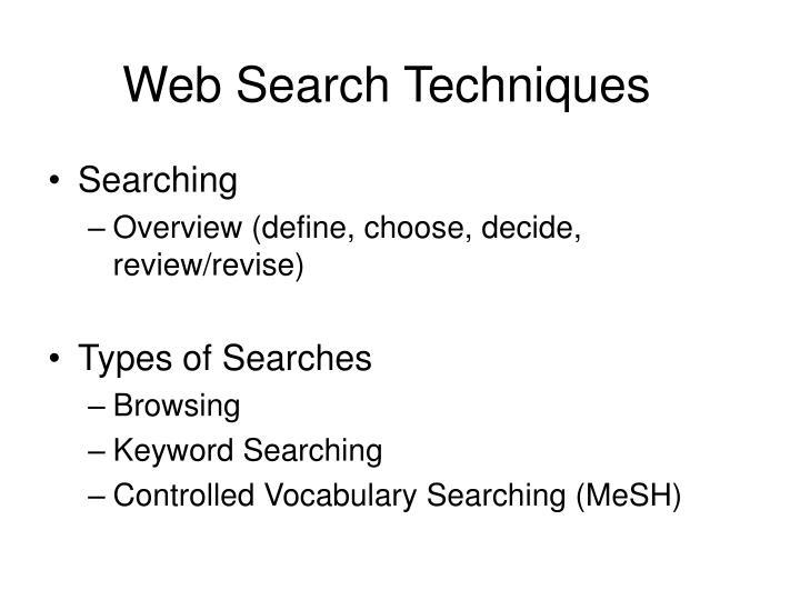 Web Search Techniques