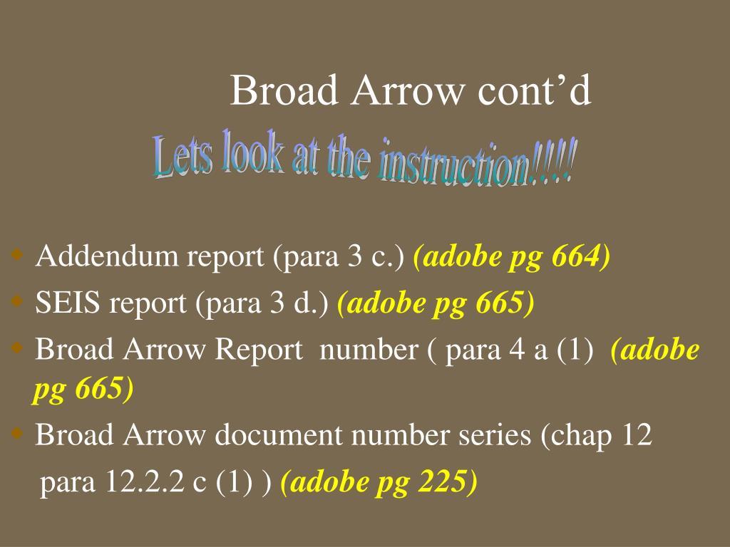Broad Arrow cont'd