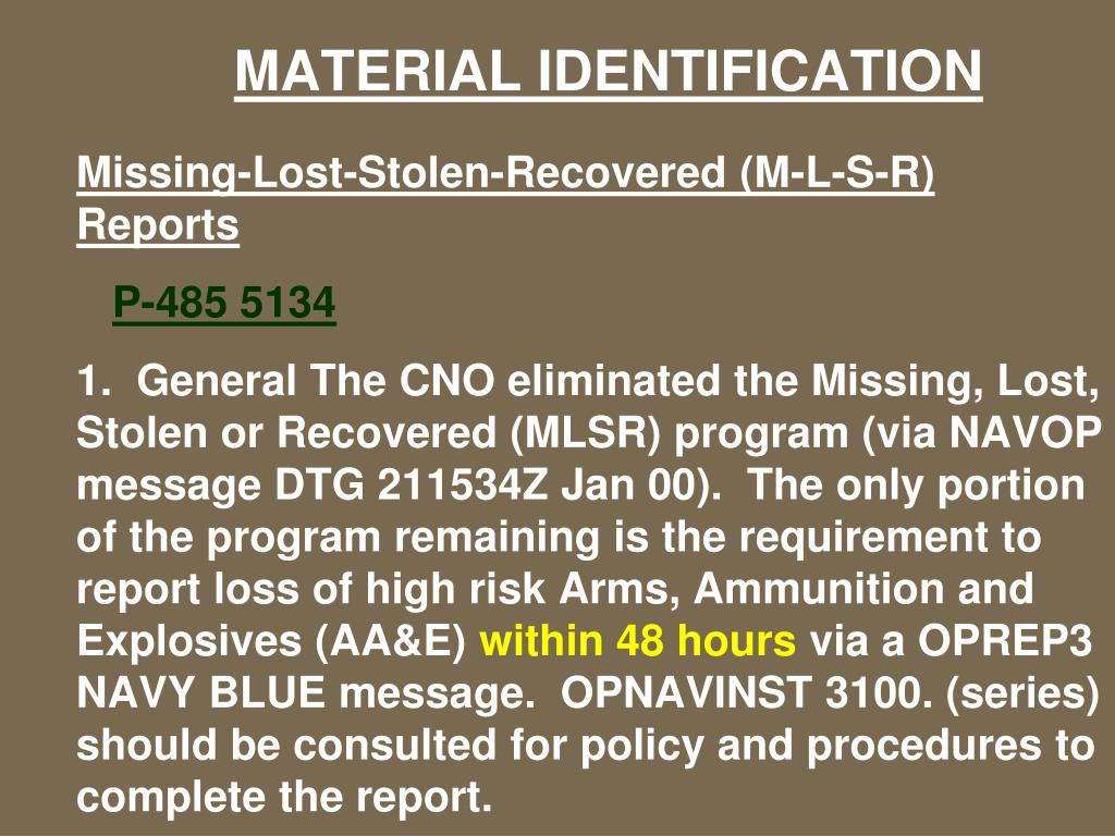 Missing-Lost-Stolen-Recovered (M-L-S-R) Reports