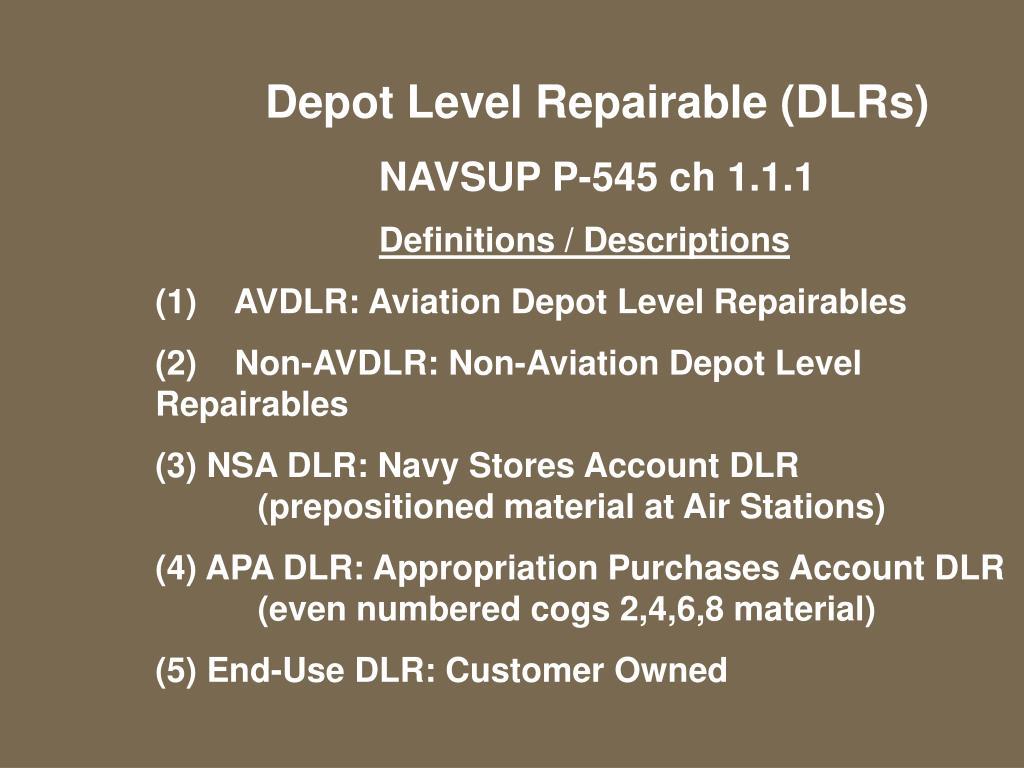 Depot Level Repairable (DLRs)