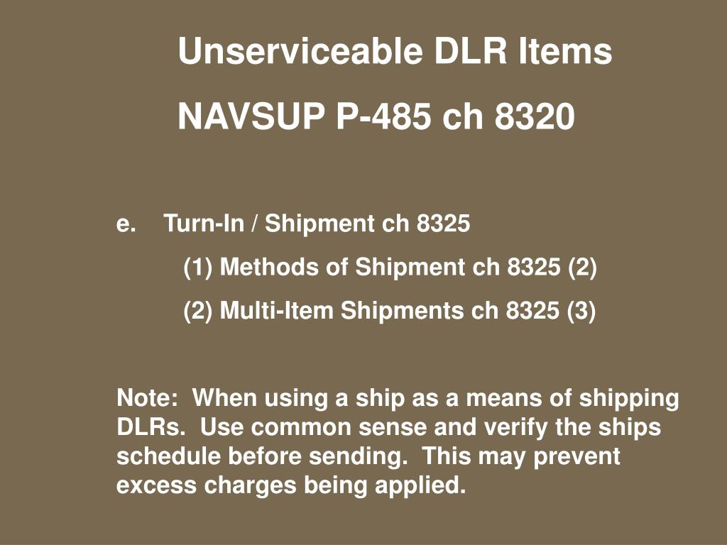 Unserviceable DLR Items